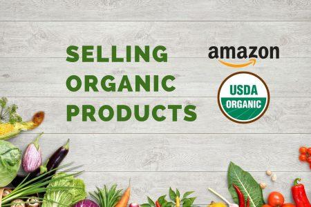 selling usda organic products on amazon