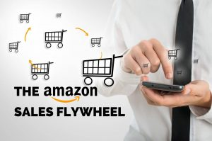 How to Spin the Amazon Sales Flywheel